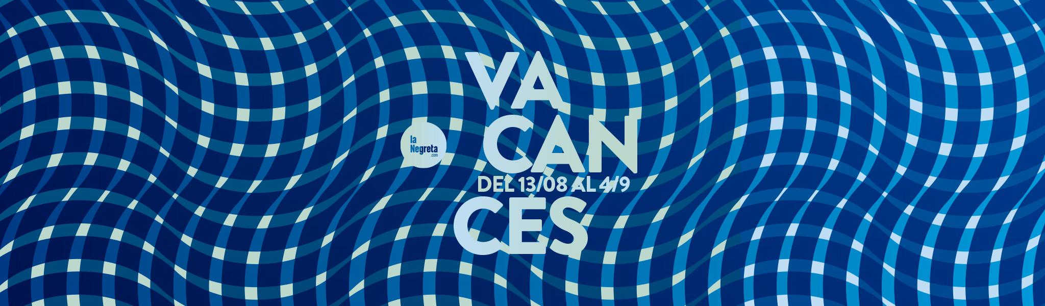 AAFF_laNegreta-VACANCES2016-Slider